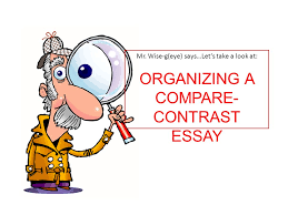 monday ppt 6 organizing a compare contrast essay