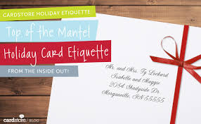 How To Address A Christmas Card Holiday Card Etiquette How To Address The Envelope How To