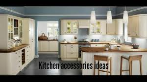 Kitchen Accessory Kitchen Accessories Ideas Kitchen Cabinets Ideas Youtube