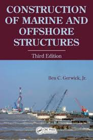 Design And Construction Of Ports And Marine Structures Construction Of Marine And Offshore Structures 2007
