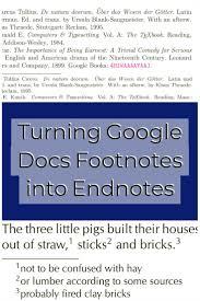 Turning Google Docs Footnotes Into Endnotes Google Teaching