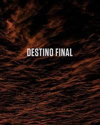 Resultado de imagen de destino final