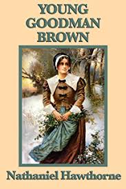 the nathaniel hawthorne short story collection kindle edition by  young goodman brown
