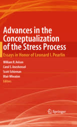advances in the conceptualization of the stress process  advances in the conceptualization of the stress process