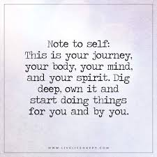 This Is Your Life Quote Interesting This Is Your Journey And Your Body Live Life Happy