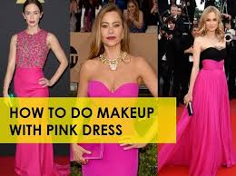 what makeup with pink dress