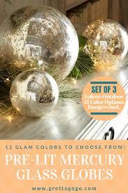 Mercury Glass Globes With Lights Set Of 3 Led Mercury Glass Holiday Decor Glam Globe Lights