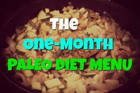 One Month Paleo Diet Menu Paleo Diet Success