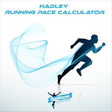 Hadley Running Pace Calculator Rundoyen