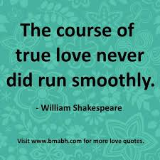 Famous Quotes About Love Enchanting The Course Famous True Love Quotes Of Never Did Run Smoothly William