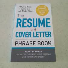 The Resume Cover Letter Phrase Book By Nancy Schuman Books