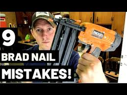 9 brad nail mistakes and how to avoid