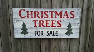 Christmas Trees For Sale Sign Sale Signs Christmas Tree And