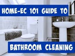 cleaning the bathroom a home ec 101 guide