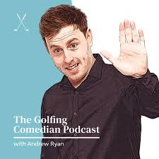 The Golfing Comedian Podcast