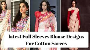 Latest Full Sleeves Blouse Designs