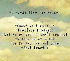 List Of Inspirational Quotes About Life Adorable My To Do List For Today Life Quotes Quotes Quote Life Inspirational
