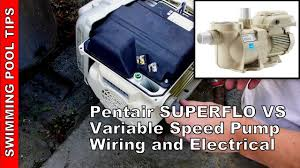 how to wire a pentair superflo acirc reg vs variable speed pump how to wire a pentair superfloacircreg vs variable speed pump