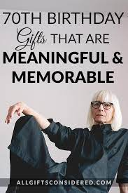 70th birthday gifts that are meaningful