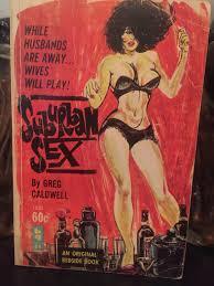 1963 vintage sleaze Suburban Sex nymphomaniac smack addict