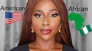 american makeup vs african makeup