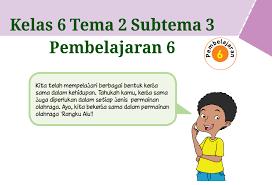 Kunci jawaban kelas 4 tema 2 selalu berhemat energi. Kunci Jawaban Tematik Kelas 6 Tema 2 Hal 124 Guru Ilmu Sosial
