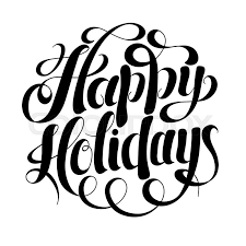 happy holidays black and white card. Unique White Black And White Calligraphic Happy Holidays Hand Writing Inscription For  Greeting Cards Vector Illustration  Stock Vector Colourbox With And White Card