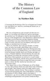 Common Law Essay The History Of The Common Law Of England Essay United Kingdom