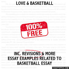 love basketball essay love basketball