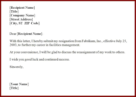 sample for resignation letter one month notice with this letter i hereby submit my resignation from fabrikam inc to further my career in facilities management