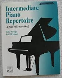 Intermediate Piano Repertoire: A Guide for Teaching by Cathy Albergo  (1993-06-30): Cathy Albergo;Reid Alexander: Books - Amazon.ca