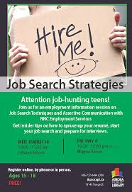 Search For Teens Job Search Strategies An Employment Workshop For Teens Aurora