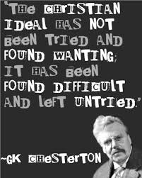 Gk Chesterton Quotes On Christianity Best Of 24 Best Quotes Images On Pinterest Words Gk Chesterton And Lyrics