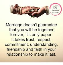 Beautiful Marriage Quotes Best of Beautiful Quotes Marriage Doesn't Guarantee That You Will Be
