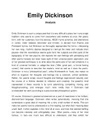 emily dickinson analysis emily dickinson analysis emily dickinson is such a unique poet that it is very difficult to