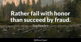 henry ford quotes airplane. Brilliant Ford Rather Fail With Honor Than Succeed By Fraud  Sophocles And Henry Ford Quotes Airplane G