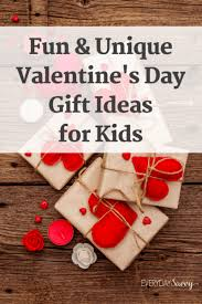 50 romantic gifts for women on valentine's day (or any day). Fun Unique Valentine S Day Gift Ideas For Kids Everyday Savvy