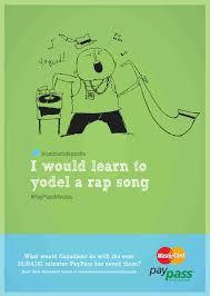Yodel Design Mastercard Print Advert By Mccann Yodel A Rap Ads Of The