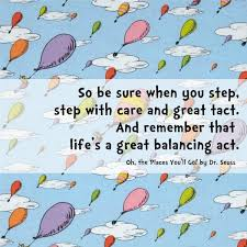 Dr Seuss Oh The Places You Ll Go Quotes Interesting A Great Balancing Act Mothers Of Daughters