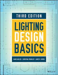 Lighting Design Basics Mark Karlen Pdf Lighting Design Basics Ebook By Mark Karlen Rakuten Kobo