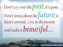 Live In The Present Quotes Impressive Inspirational Positive Life Quotes Life In The Present Quote