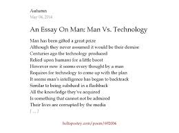 an essay on man man vs technology by autumn hello poetry