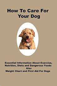Dog Breed Exercise Chart How To Care For Your Dog Exercise Nutrition Diets Weight