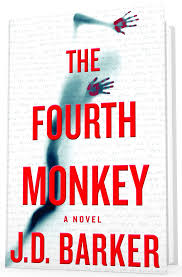 The Fourth <b>Monkey</b> - Now Available Worldwide - J.D. BARKER