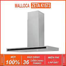 Máy hút khói , khử mùi Malloca ZETA K1573 , công suất hút 850m3/h ( Xuất sứ  Thổ Nhĩ Kỳ - Bảo hành 36 tháng )