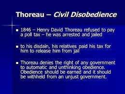 civil disobedience henry david thoreau civil disobedience as you thoreau civil disobedience 1846 henry david thoreau refused to pay a poll tax