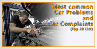 automotive repair complaints most common car problems and car complaints top 20 list begazed