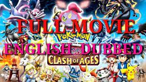 DOWNLOAD: Pokemon Hoopa And Clash Of Age Full Movie .Mp4 & 3Gp |  NaijaGreenMovies, NetNaija, Fzmovies