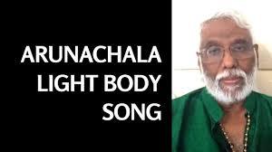 Dr Pillai Light Body Arunachala Light Body Song By Dr Pillai