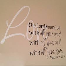 matthew 22 37 vinyl wall decal 1 by wild eyes signs love the lord your on bible verses about love wall art with amazon matthew 22 37 vinyl wall decal 1 by wild eyes signs love